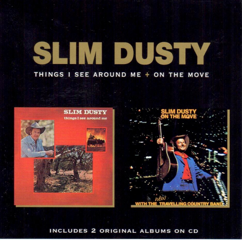 DUSTY, SLIM - Things I See Around Me + On The Move