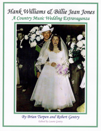 WILLIAMS, HANK & BILLIE JEAN JONES - A Country Music Wedding Extravaganza