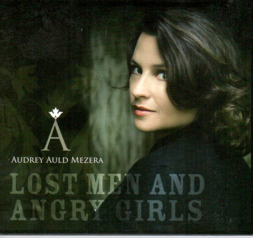 AULD, AUDREY MEZERA - Lost Men And Angry Girls
