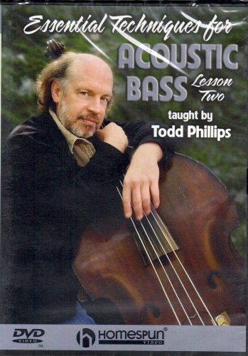 PHILLIPS, TODD - Essential Techniques For Acoustic Bass - Lesson Two
