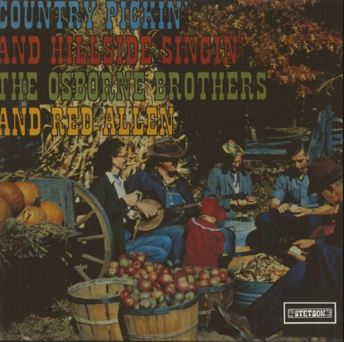 OSBORNE BROTHERS, THE & RED ALLEN - Country Pickin´ And Hillside Singin´