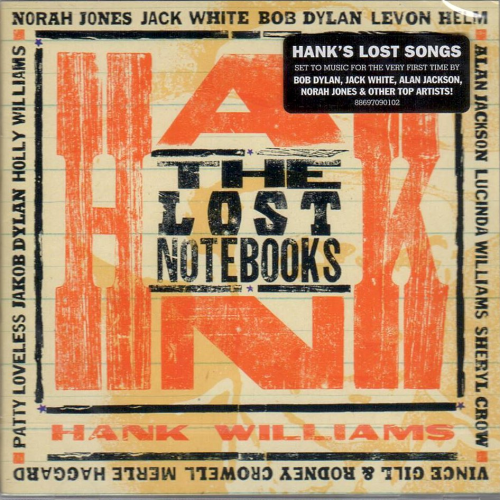 WILLIAMS, HANK - The Lost Notebooks Of Hank Williams
