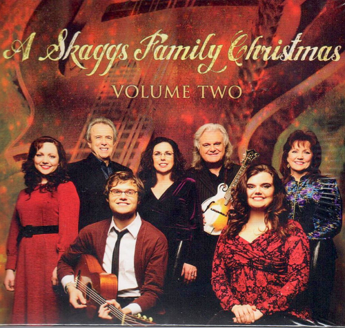 SKAGGS, RICKY - A Skaggs Family Christmas, Vol. Two