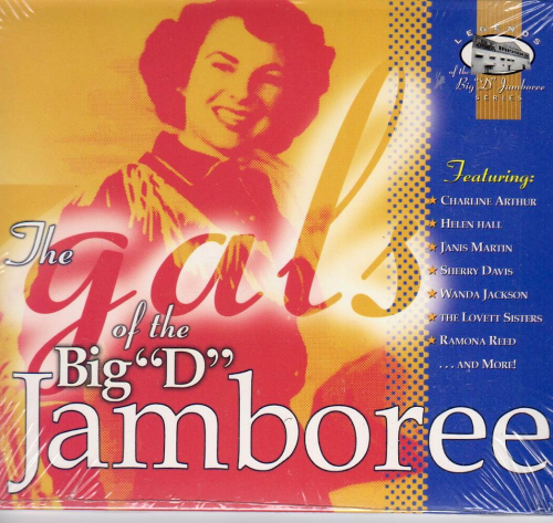 "VARIOUS ARTISTS - The Gals Of The Big ""D"" Jamboree"