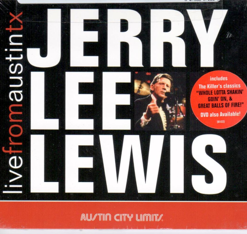 LEWIS, JERRY LEE - Live From Austin, Texas