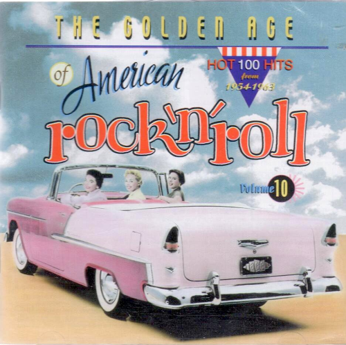 VARIOUS ARTISTS - The Golden Age Of American Rock 'N' Roll, Volume 10