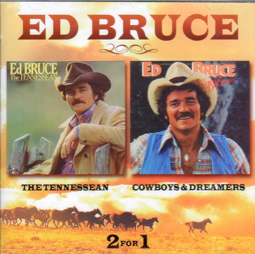 BRUCE, ED - The Tennessean + Cowboys & Dreamers