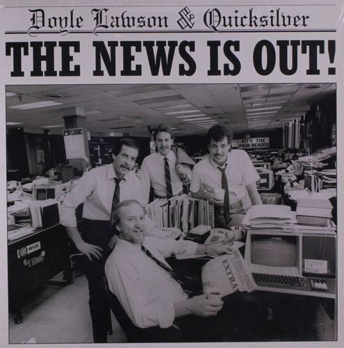 LAWSON, DOYLE & QUICKSILVER - The News Is Out