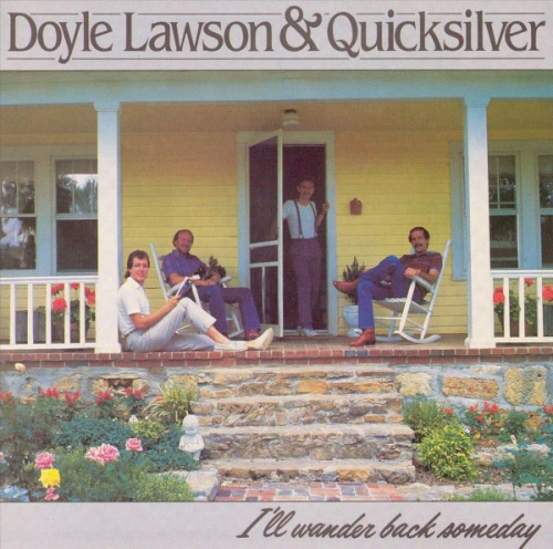 LAWSON, DOYLE & QUICKSILVER - I'll Wander Back Someday