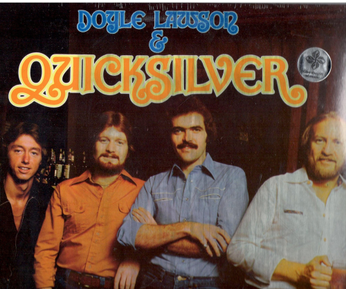 LAWSON, DOYLE & QUICKSILVER - Doyle Lawson & Quicksilver