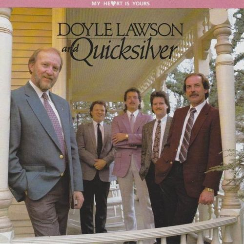 LAWSON, DOYLE & QUICKSILVER - My Heart Is Yours