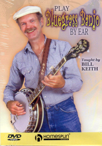 KEITH, BILL - Play Bluegrass Banjo By Ear
