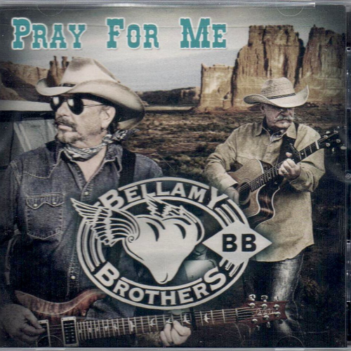 BELLAMY BROTHERS, THE - Pray For Me