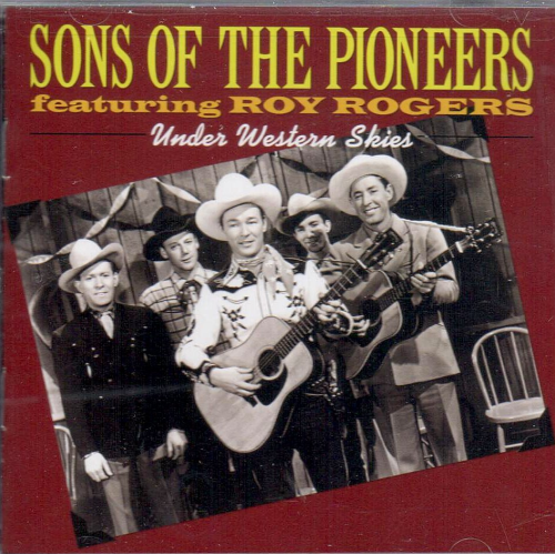 SONS OF THE PIONEERS - Under Western Skies