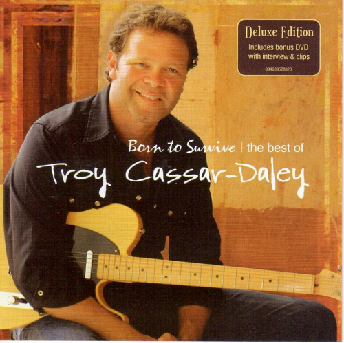 CASSAR-DALEY, TROY - Born To Survive, The Best Of