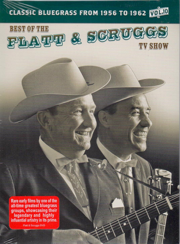 FLATT & SCRUGGS - Best Of The Flatt & Scruggs TV Show Vol. 10