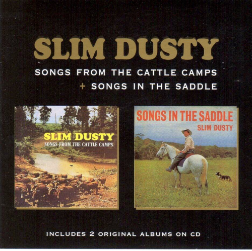 DUSTY, SLIM - Songs From The Cattle Camps + Songs In The Saddle