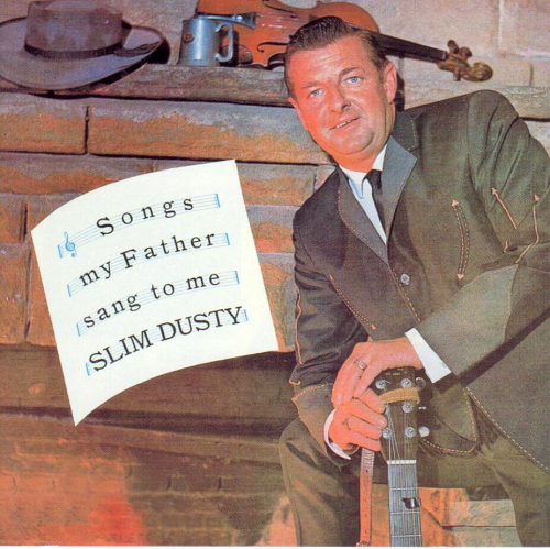 DUSTY, SLIM - Songs My Father Sang To Me
