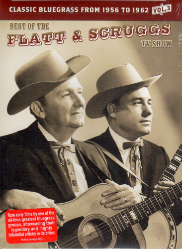 FLATT & SCRUGGS - Best Of The Flatt & Scruggs TV Show Vol. 3