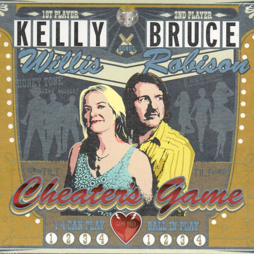 WILLIS, KELLY & BRUCE ROBISON - Cheater's Game