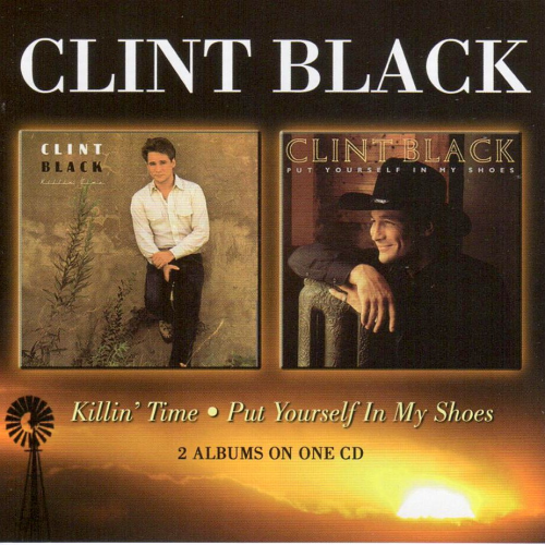 BLACK, CLINT - Killin' Time + Put Yourself In My Shoes