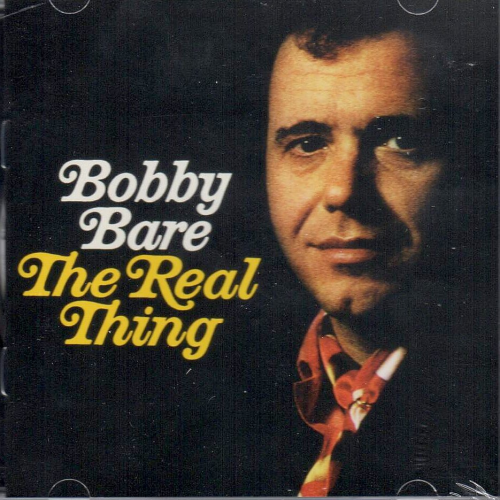 BARE, BOBBY - The Real Thing