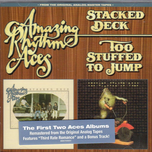 AMAZING RHYTHM ACES - Stacked Deck + Too Stuffed To Jump