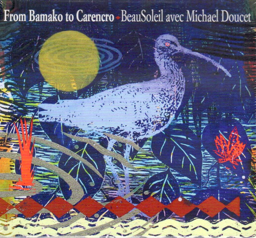 BEAUSOLEIL avec MICHAEL DOUCET - From Bamako To Carencro