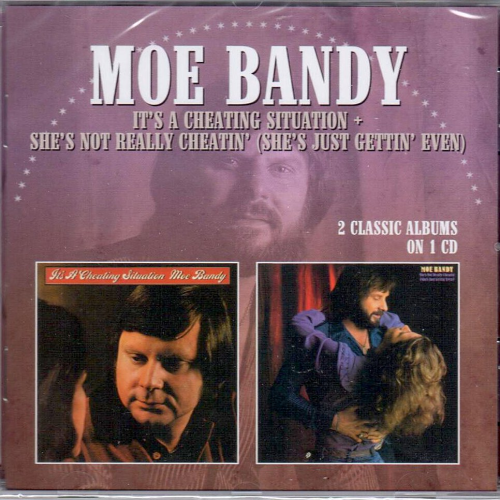 BANDY, MOE - It's A Cheating Situation + She's Not Really Cheatin' (She's Just Gettin' Even)