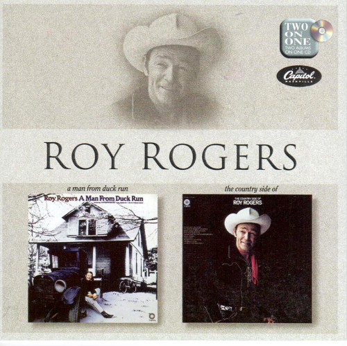 ROGERS, ROY - A Man From Duck Run + The Country Side Of