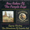 NEW RIDERS OF THE PURPLE SAGE - Gypsy Cowboy + The Adventures Of Panama Red