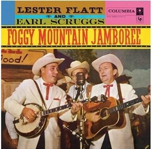FLATT, LESTER AND EARL SCRUGGS - Foggy Mountain Jamboree