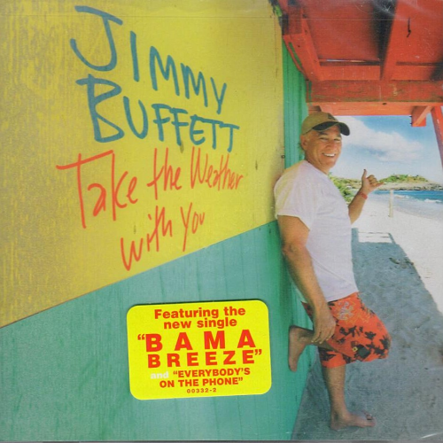 BUFFETT, JIMMY - Take The Weather With You