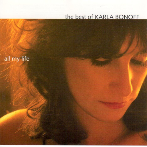 BONOFF, KARLA - All My Life: The Best Of