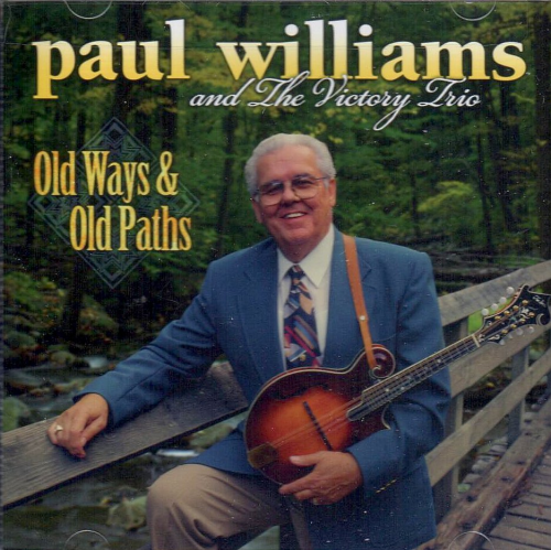 WILLIAMS, PAUL - Old Ways & Old Paths