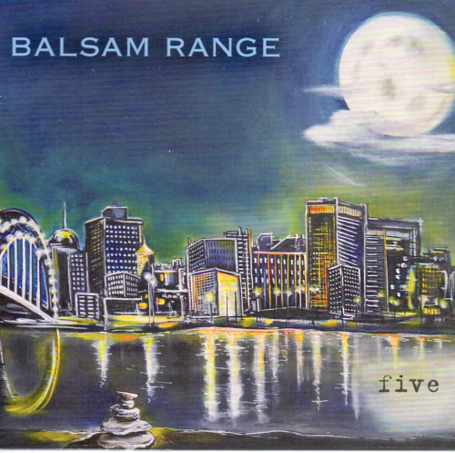 BALSAM RANGE - Five