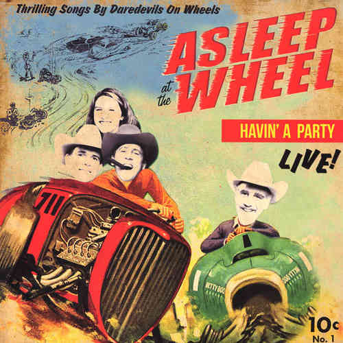 ASLEEP AT THE WHEEL - Havin' A Party, Live