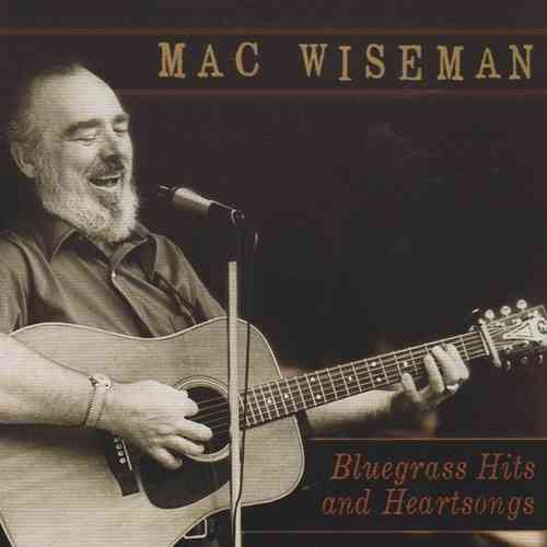 WISEMAN, MAC - Bluegrass Hits And Heartsongs