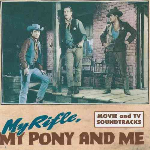 ORIGINAL SOUNDTRACK - My Rifle, My Pony And Me