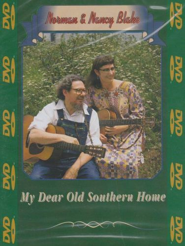 BLAKE, NORMAN & NANCY - My Dear Old Southern Home
