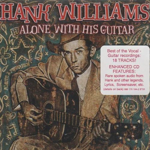 WILLIAMS, HANK - Alone With His Guitar