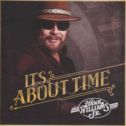WILLIAMS, JR., HANK - It's About Time