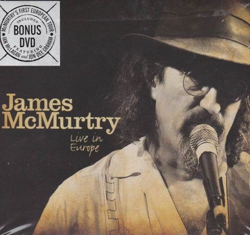 McMURTRY, JAMES - Live In Europe