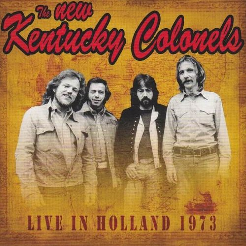 NEW KENTUCKY COLONELS, THE - Live In Holland 1973