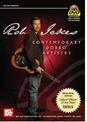 ICKES, ROB - Contemporary Dobro Artistry