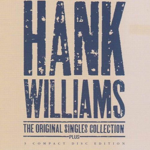 WILLIAMS, HANK - The Original Singles Collection Plus