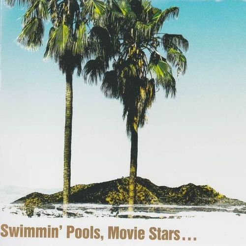 YOAKAM, DWIGHT - Swimmin' Pools, Movie Stars...