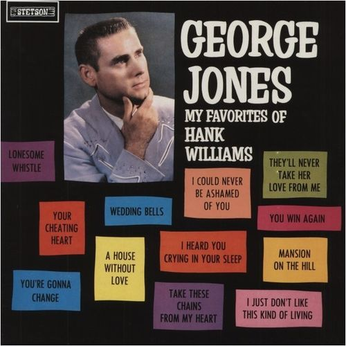 JONES, GEORGE - My Favorite Of Hank Williams