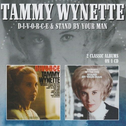 WYNETTE, TAMMY - D-i-v-o-r-c-e + Stand By Your Man