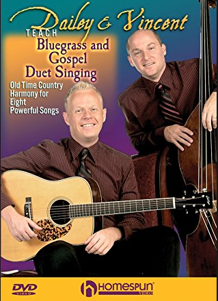DAILEY & VINCENT - Teach Bluegrass And Gospel Duet Singing